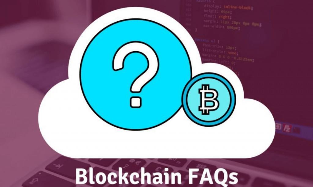 Blockchain FAQs