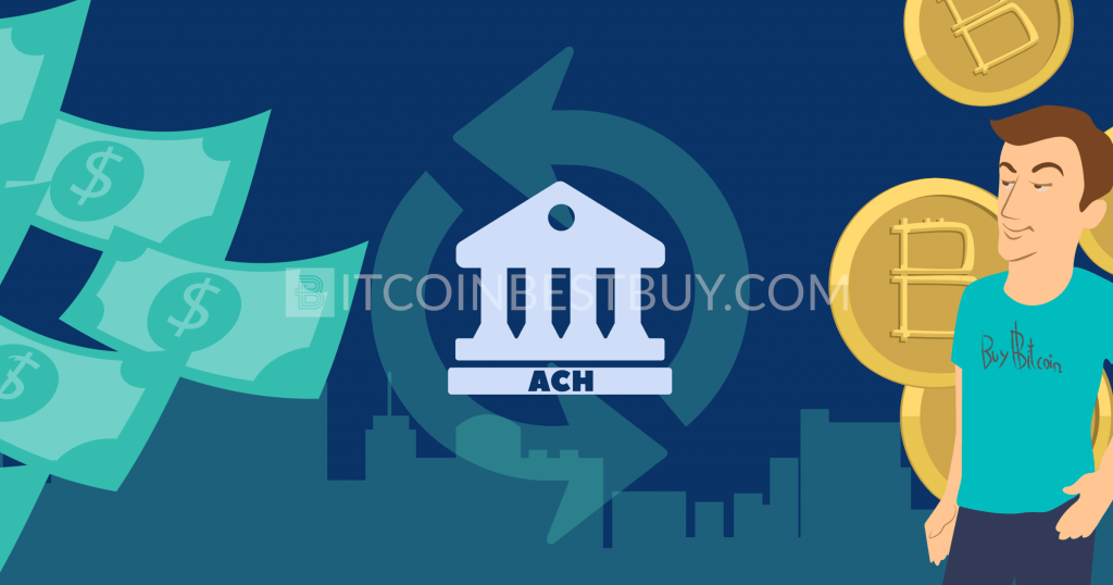 Buy bitcoin with ACH transfer